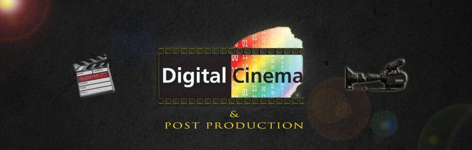 Digital Cinema and Post
